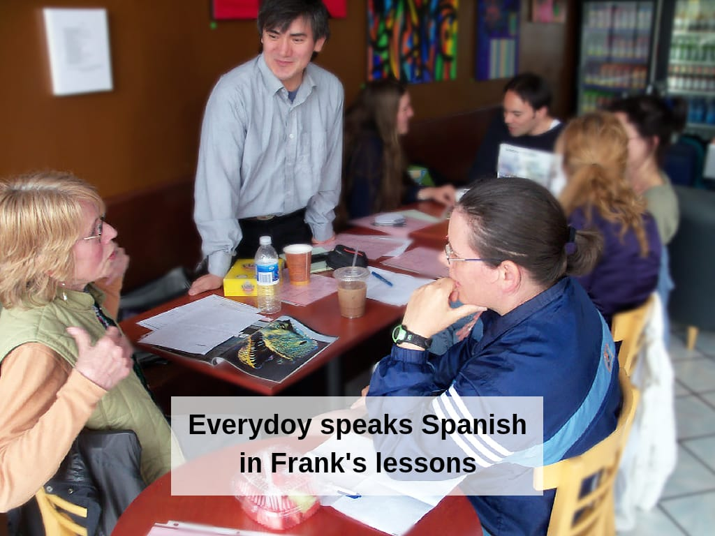 Everydoy speaks Spanish